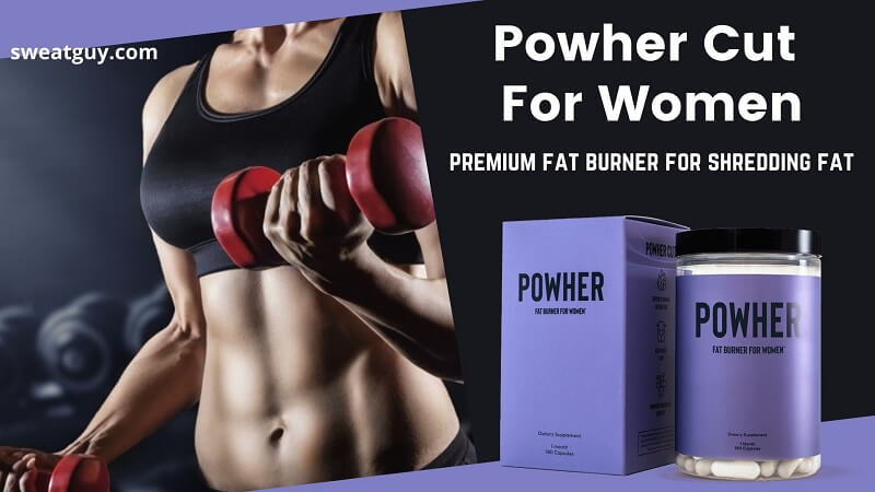 Powher Fat Burner For Women | Fire-Up Your Shredding Goals