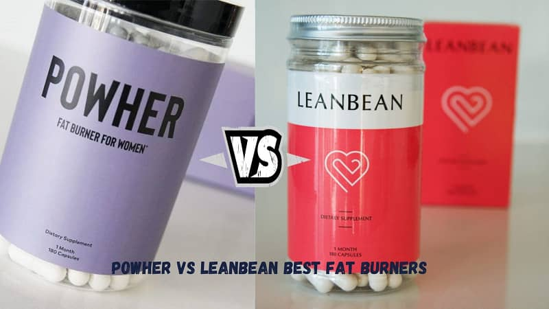 Powher vs Leanbean Fat Burner Comparison Review