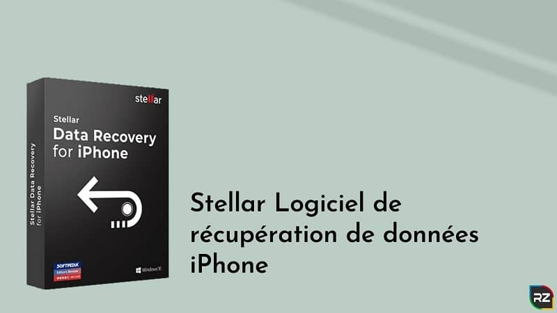 Stellar Logiciel de récupération de données iPhone – Telecharger Gratuit