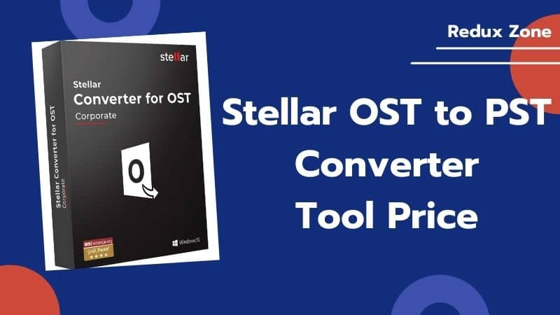 The  Stellar OST to PST Tool Price With Powerful Specifications
