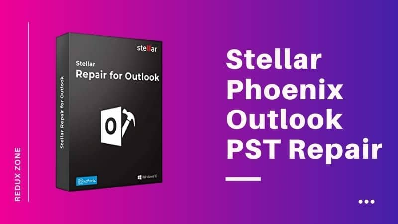 Stellar Phoenix Outlook PST Repair Software : Best Outlook PST Repair Tool