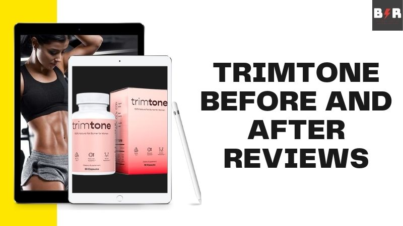 Trimtone Fat Burner Reviews And Result: Does It Really Work?
