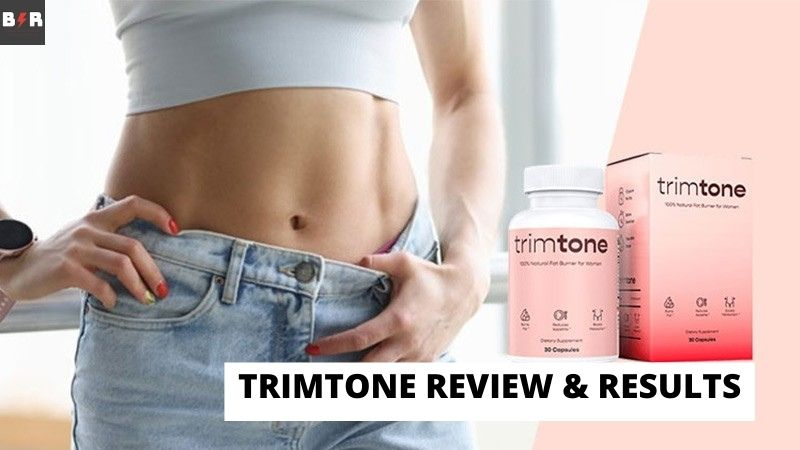 Trimtone Fat Burner Review & Results – Is It Effective Enough?