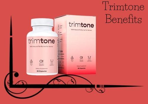 Trimtone Benefits