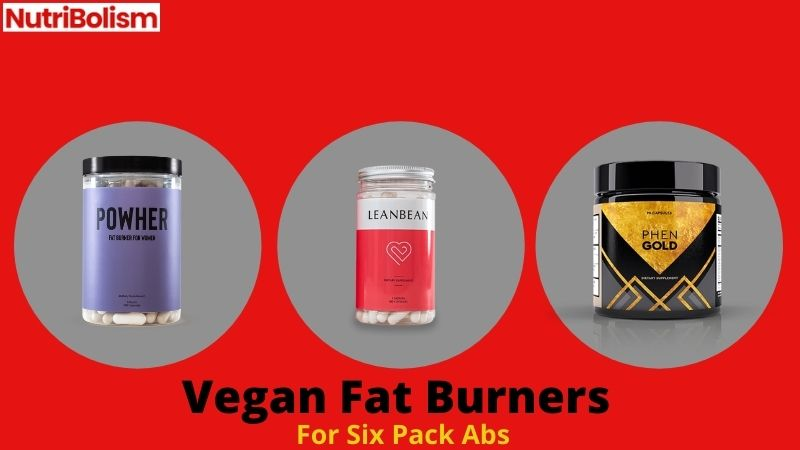 [3] Vegan Fat Burners For Six Pack Abs : Are They Real?