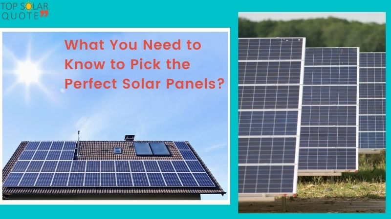 What You Need to Know to Get the Perfect Solar Panels?