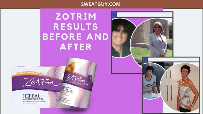 ZOTRIM RESULTS BEFORE AND AFTER