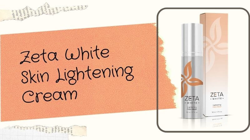 Zeta White Skin Lightening Cream