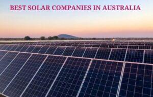 best solar companies in Australia
