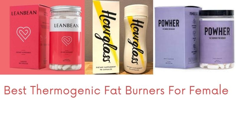Does Thermogenic Fat Burners for Females Really Work?