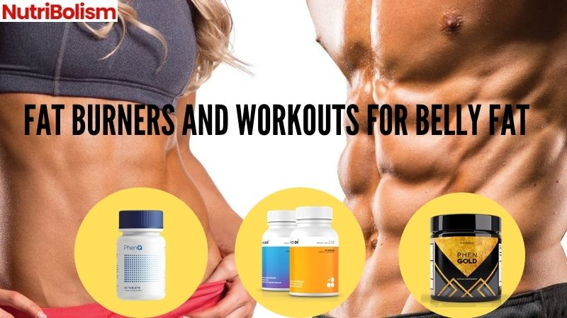 Fat Burners And Workouts For Belly Fat | Show-off Those Abs
