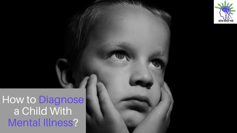 How to Diagnose A Child With Mental Illness