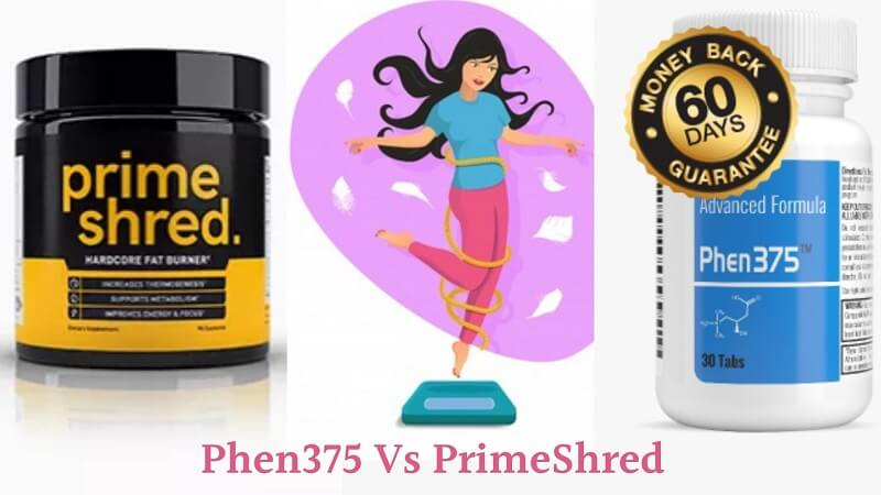 Phen375 vs PrimeShred Comparison – Which One is the Best Buy?