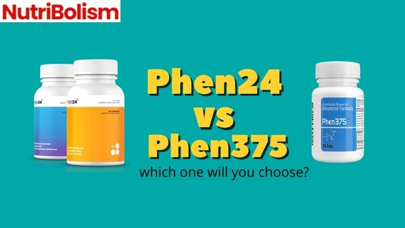 Phen24 vs Phen375 Fat Burner Review |Best Diet Pills Of 2021