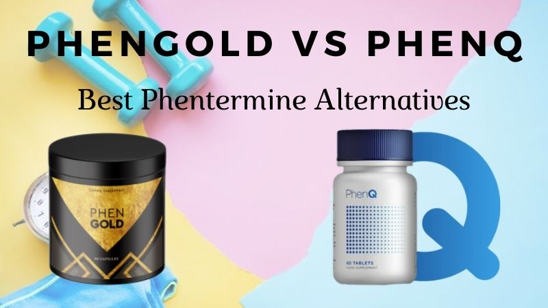 Phengold or PhenQ  – Which Is The Best Phentermine Alternative?