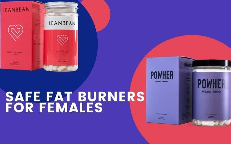 Natural & Safe Fat Burners For Females: Powher Cut VS Leanbean