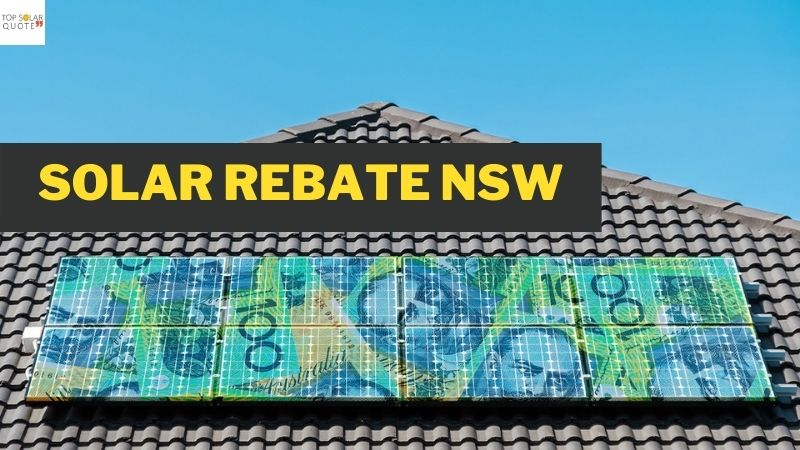 Solar Rebate NSW 2021: How Does It Work? How Much Will I Save?