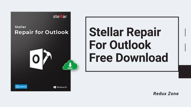Review on Stellar Repair for Outlook Free Download