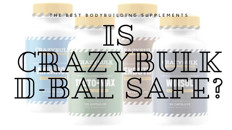 is-crazybulk-d-bal-safe
