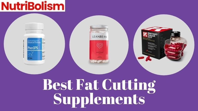 Best Cutting Supplements To Get Lean And Shredded Shape