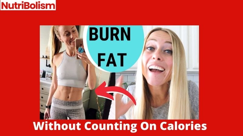 [10] Proven Tips To Lose Weight Without Counting Calories