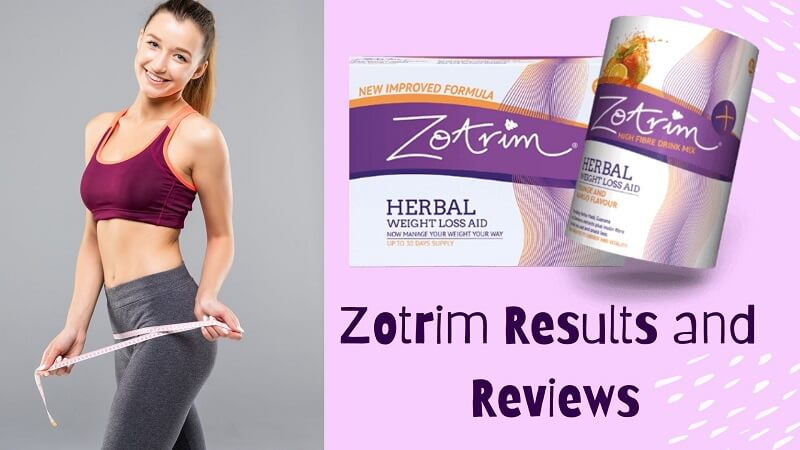 Zotrim Results and Reviews